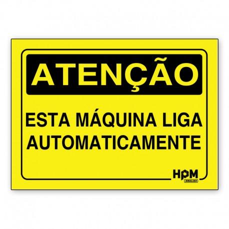 Placa Atenção -Esta Máquina Liga Automaticamente