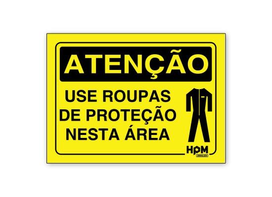 Placa Atenção - Use Roupas de Proteção
