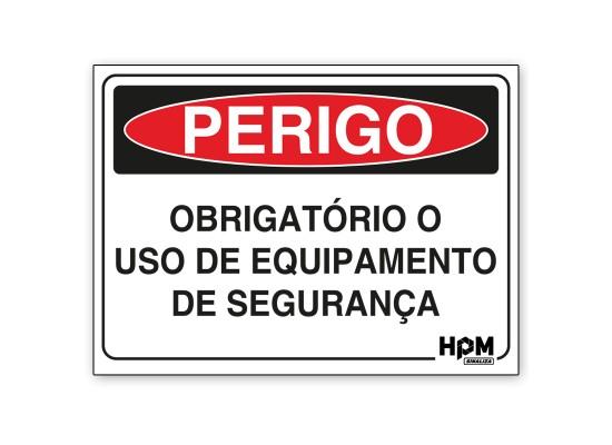 Placa Perigo - Uso Obrigatório de EPI
