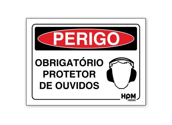 Placa Perigo - Use Protetor de Ouvidos
