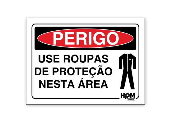 Placa Perigo - Use Roupas de Proteção