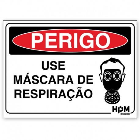 Placa Perigo - Use Mascara de Respiração