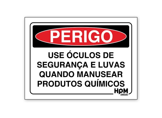 Placa Perigo - Use EPI para Manusear Químicos