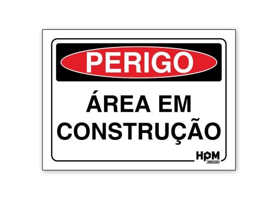 Placa Perigo - Área de Construção