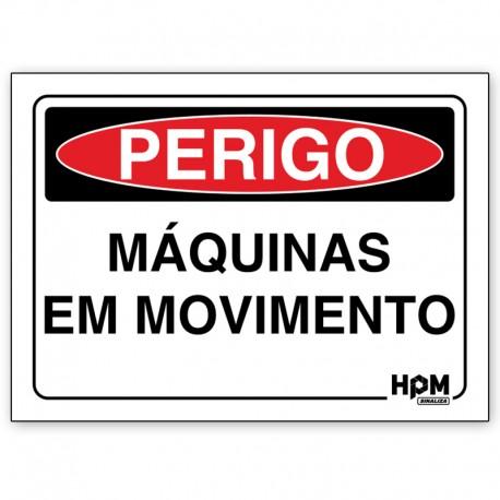 69afb72d59e Placa de sinalização de PERIGO - Máquinas em Movimento