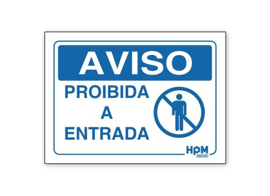 Placa Aviso - Proibida A Entrada