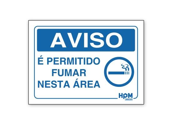 Placa Aviso - É Permitido Fumar Nesta Área