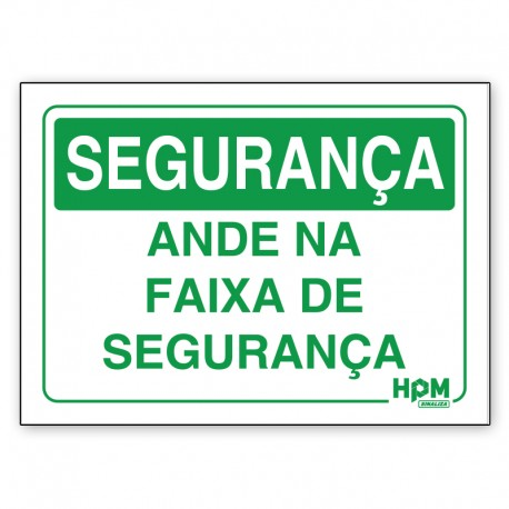 Placa Segurança - Cuidado Pedestre