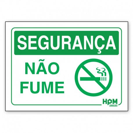 Placa Segurança - É Proibido Fumar Nesta Área