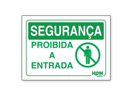 Placa Segurança - Proibida a Entrada