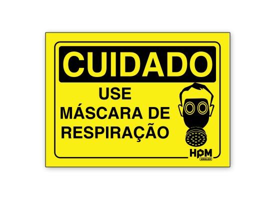 Placa Cuidado Use Mascara de Respiração