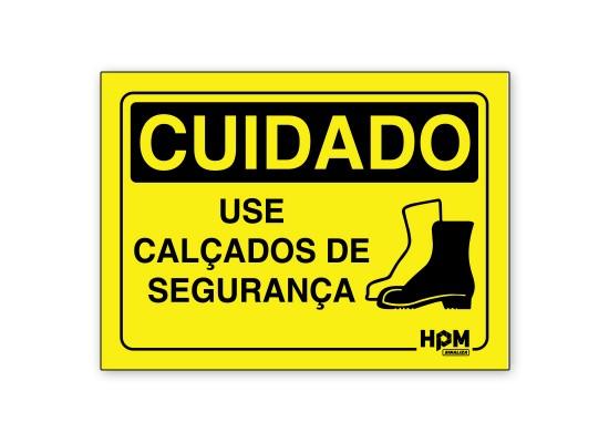 Placa Cuidado Use Calçado de Segurança